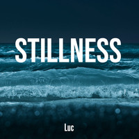 luc - Stillness