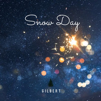 Gilbert - Snow Day