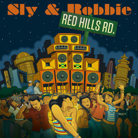 Sly & Robbie - Red Hills Road