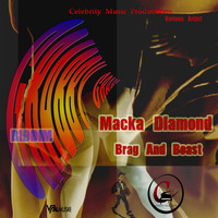 Macka Diamond - Brag and Boast