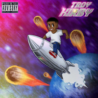Troy - Kirby (Explicit)