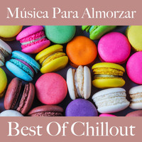 Intakt - Música para Almorzar: Best Of Chillout