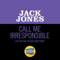 Jack Jones - Call Me Irresponsible (Live On The Ed Sullivan Show, March 15, 1964)