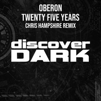 Oberon - Twenty Five Years (Chris Hampshire Remix)