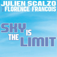 Julien Scalzo - Sky Is the Limit (Album CD)