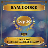 Sam Cooke - (I Love You) For Sentimental Reasons (Billboard Hot 100 - No 17)