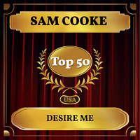 Sam Cooke - Desire Me (Billboard Hot 100 - No 47)