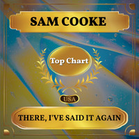 Sam Cooke - There, I've Said it Again (Billboard Hot 100 - No 81)