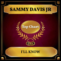 Sammy Davis Jr - I'll Know (Billboard Hot 100 - No 87)