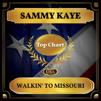 Sammy Kaye - Walkin' to Missouri (Billboard Hot 100 - No 52)