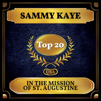 Sammy Kaye - In the Mission of St. Augustine (Billboard Hot 100 - No 15)