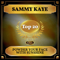 Sammy Kaye - Powder Your Face with Sunshine (Billboard Hot 100 - No 13)