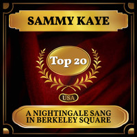 Sammy Kaye - A Nightingale Sang In Berkeley Square (Billboard Hot 100 - No 19)