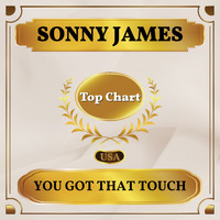 Sonny James - You Got That Touch (Billboard Hot 100 - No 94)