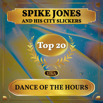 Spike Jones and His City Slickers - Dance of the Hours (Billboard Hot 100 - No 13)