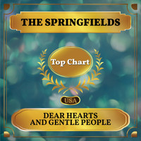 The Springfields - Dear Hearts and Gentle People (Billboard Hot 100 - No 95)