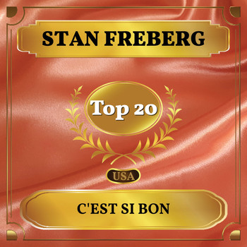 Stan Freberg - C'est Si Bon (Billboard Hot 100 - No 13)