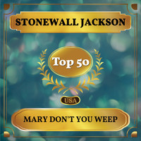 Stonewall Jackson - Mary Don't You Weep (Billboard Hot 100 - No 41)