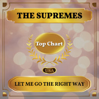 The Supremes - Let Me Go the Right Way (Billboard Hot 100 - No 90)