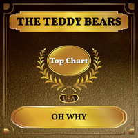The Teddy Bears - Oh Why (Billboard Hot 100 - No 91)