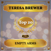 Teresa Brewer - Empty Arms (Billboard Hot 100 - No 13)