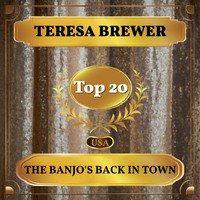 Teresa Brewer - The Banjo's Back in Town (Billboard Hot 100 - No 15)