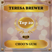 Teresa Brewer - Choo'n Gum (Billboard Hot 100 - No 17)