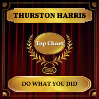 Thurston Harris - Do What You Did (Billboard Hot 100 - No 57)