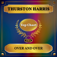 Thurston Harris - Over and Over (Billboard Hot 100 - No 96)