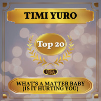 Timi Yuro - What's a Matter Baby (Is it Hurting You) (Billboard Hot 100 - No 12)