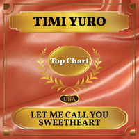 Timi Yuro - Let Me Call You Sweetheart (Billboard Hot 100 - No 66)