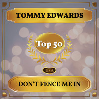 Tommy Edwards - Don't Fence Me In (Billboard Hot 100 - No 45)