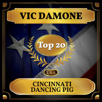 Vic Damone - Cincinnati Dancing Pig (Billboard Hot 100 - No 11)