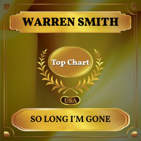 Warren Smith - So Long I'm Gone (Billboard Hot 100 - No 72)