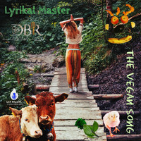 Lyrikal Master - The Vegan Song