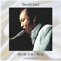 Harold Land - Speak Low / Nieta (All Tracks Remastered)