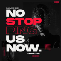 Paul Mendez - No Stopping Us Now