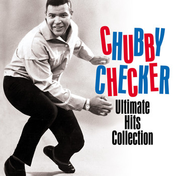 Chubby Checker - CHUBBY CHECKER- ULTIMATE HITS COLLECTION (Digitally Remastered)