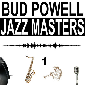 Bud Powell - Jazz Masters, Vol. 1