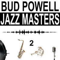 Bud Powell - Jazz Masters, Vol. 2