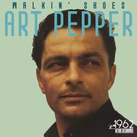 Art Pepper - Walkin' Shoes
