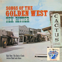 Tex Ritter - Songs of the Golden West