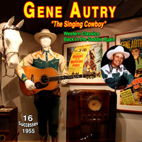 "Gene Autry - Gene Autry - ""The Singing Cowboy"" (Western Classics (1955))"