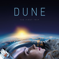 Dune - The First Trip