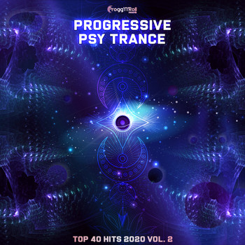 Various Artists - Progressive Psy Trance Top 40 Hits 2020, Vol. 2