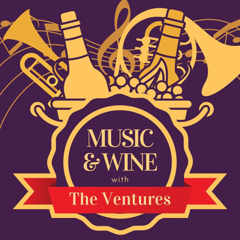 The Ventures - Music & Wine with the Ventures
