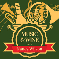 Nancy Wilson - Music & Wine with Nancy Wilson