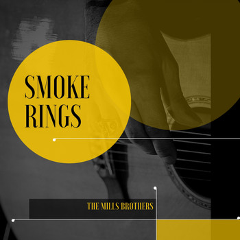The Mills Brothers - Smoke Rings