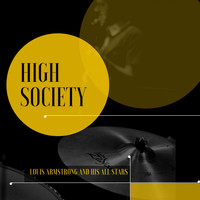 Louis Armstrong And His All Stars - High Society