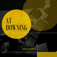 Coleman Hawkins - At Downing
